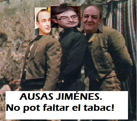 """BARREBUSA VUELVE POR SUS FUEROS...Y CUPOS Y REBELIONES BIZKAITARRAS.Llega el estreno de """"Ausàs Jiménes"""",con Jordi Ausàs """"el Jiménes"""" que lucha contra el expolio fiscal español defraudando IVA;Jaume Oliveras""""El estudiante...de explosivos""""(nunca aprobaba la asignatura en Terra Lliure) y Pep Mur """"El algo...robo de España"""".Pronto,gran estreno en las salas andorranas sin IVA y con todo el humo."""