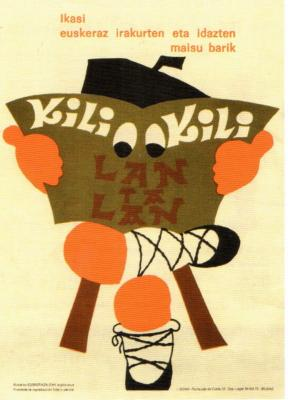 ORAIN KALERA/Kultura. Kili-Kili,50 urte